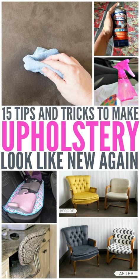 upholstery tips and tricks 15 tips and tricks to make upholstery look like new again