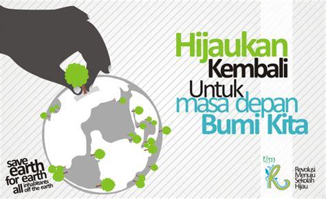 desain poster hijaukan kembali untuk masa depan bumi kita tim re s h revolusi menuju
