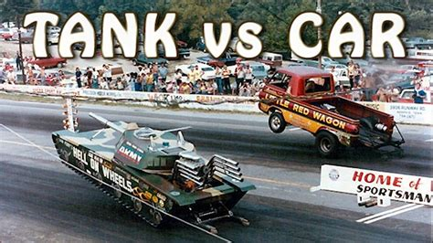 drag race tank vs car and 10 more amazing drag races will