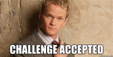 Barney Stinson Meme - barney stinson challenge accepted himym memes quickmeme