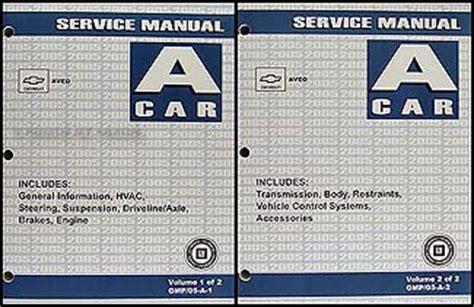 service manual best car repair manuals 2005 chevrolet cavalier electronic toll collection 2005 chevy aveo repair shop manual original 2 volume set