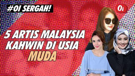 film malaysia paling untung 5 artis malaysia kahwin di usia muda yang no 3 tu paling