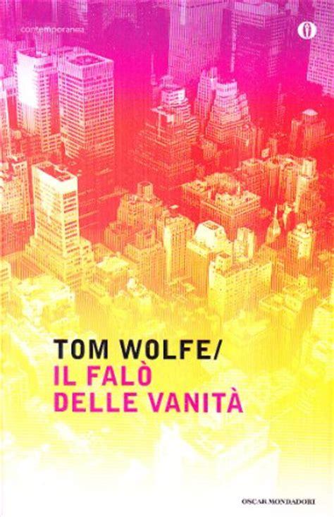 fal delle vanit libro il fal 242 delle vanit 224 di tom wolfe