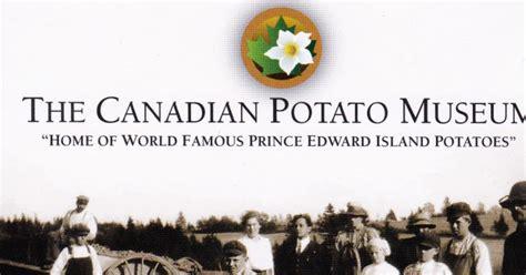 The Canadian Potato by P E I Heritage Buildings The Canadian Potato Museum O Leary