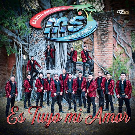 banda ms es tuyo mi amor single album cover by banda sinaloense