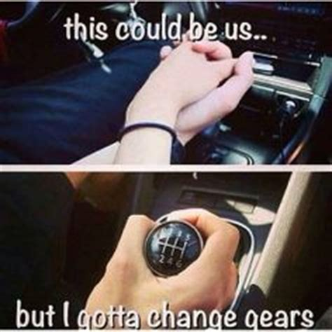 Real Relationship Memes - cars manual transmission on pinterest manual mechanical