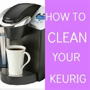 on the cheap how to clean your keurig