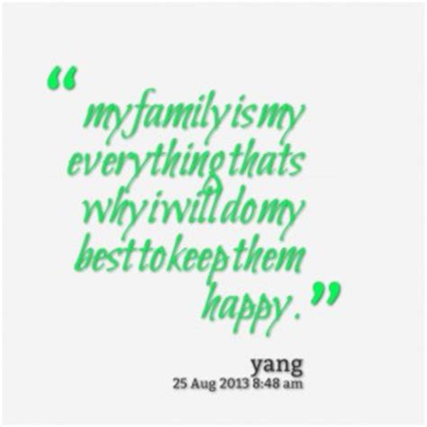 why is my everything family is everything quotes quotesgram