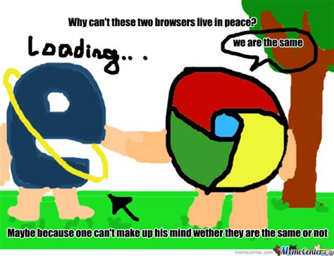 Who Are We Browsers Meme - just a browser meme by doodler meme center