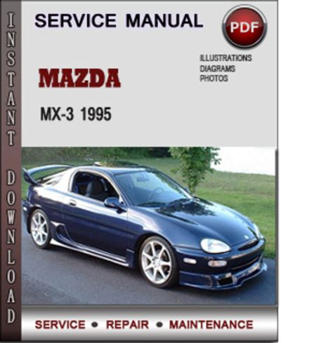 how to download repair manuals 1995 mazda miata mx 5 engine control mazda mx 3 1995 factory service repair manual download pdf downlo