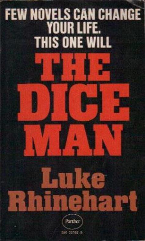 0006513905 the dice man the dice man by luke rhinehart abebooks