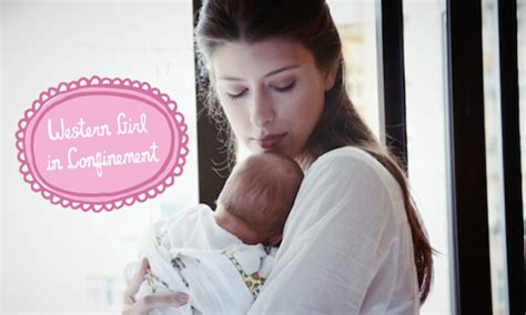 Pregnancy Confinement Hair Style | living with a confinement nanny an expat s post baby guide