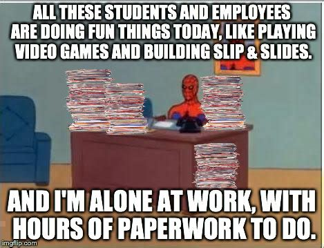 Spiderman Office Meme - everyone is out of the office on early holiday vacation