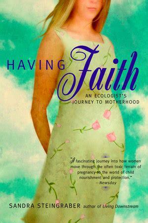 having faith by sandra steingraber | penguinrandomhouse.com