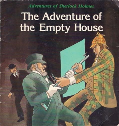 the adventure of the empty house the adventure of the empty house by david eastman reviews discussion bookclubs