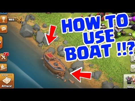 clash of clans boat videos how to use boat clash of clans new update youtube