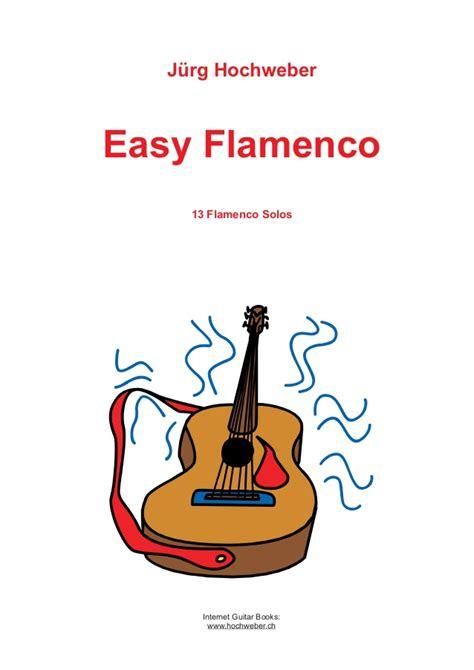 flamenco guitar hochweber 13 easy flamenco solos viol 227 o