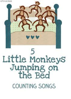 five little monkeys jumping on the bed song 1000 images about educational songs rhymes