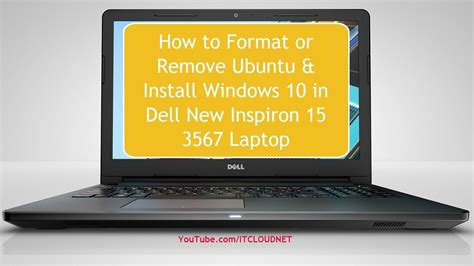 install windows 10 dell laptop how to format or remove ubuntu install windows 10 in