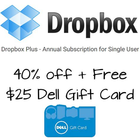 Dell Gift Card Promo - 40 off dropbox subscription w free 25 dell gift card only 59 99 mybargainbuddy com