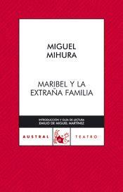 marbibel y la extrana maribel y la extra 209 a familia mihura miguel sinopsis del libro rese 241 as criticas opiniones