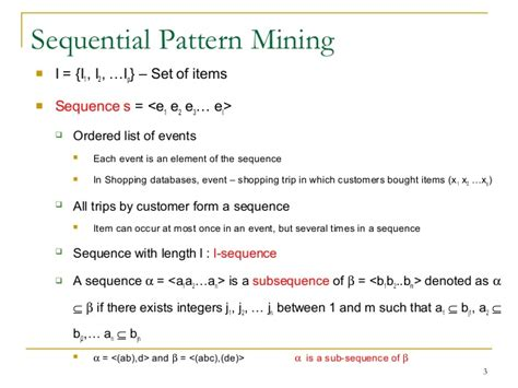 sequential pattern mining adalah 5 3 mining sequential patterns