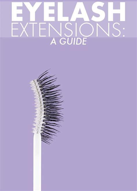 Guide Book Eyelash Extension Eyelash Extensions 101 Your Tell All Guide Eyelash