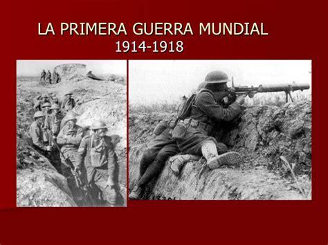 la primera guerra mundial la primera guerra mundial