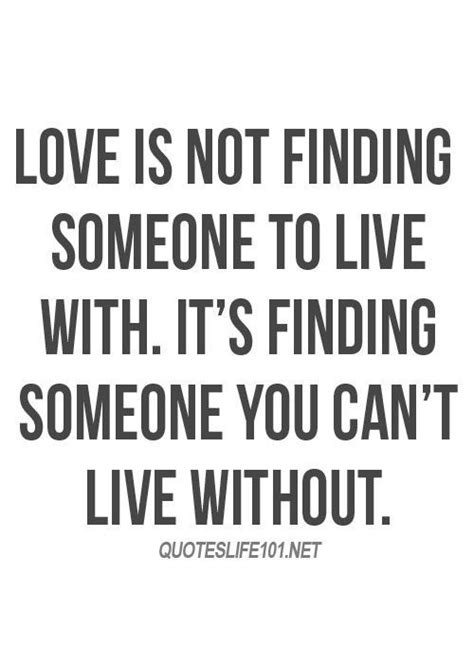 How To Find Your One True by Is Not Finding Someone To Live With It S Finding