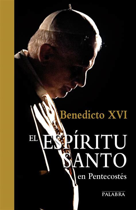 libro artemisa el espiritu indomito libro el esp 237 ritu santo en pentecost 233 s de benedicto xvi joseph ratzinger