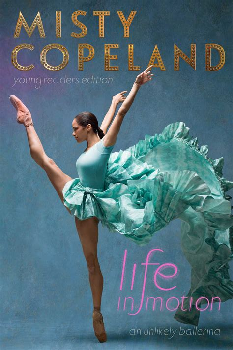 misty copeland book life in motion book by misty copeland official