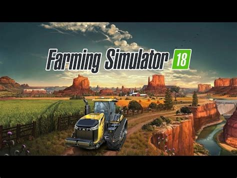 farming simulator 18 android & ios ( fs 18 android ios
