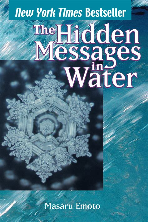 water from my a novel messages in water book by masaru emoto official