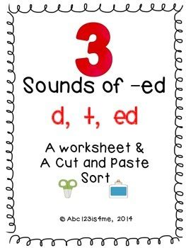 3 sounds of ed worksheet three sounds of ed d t ed worksheet cut and paste sort by abc123is4me