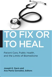 an anthropology of biomedicine books to fix or to heal patient care health and the