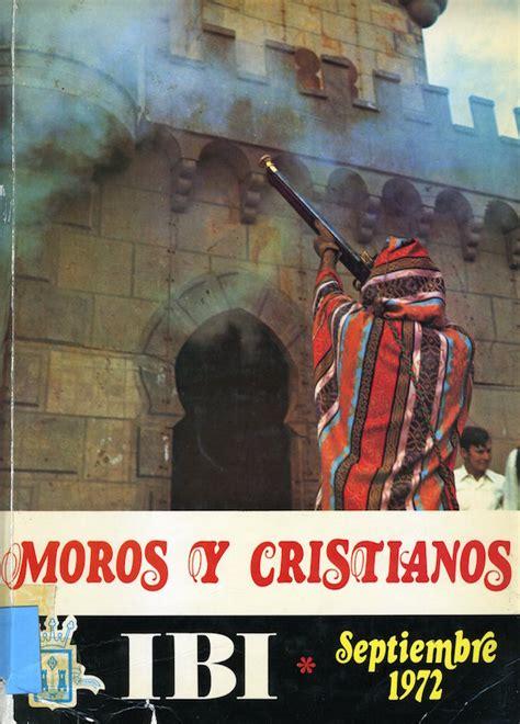 libro moros y cristianos moors moros y cristianos ibi revista 1972 moros y cristianos ibi