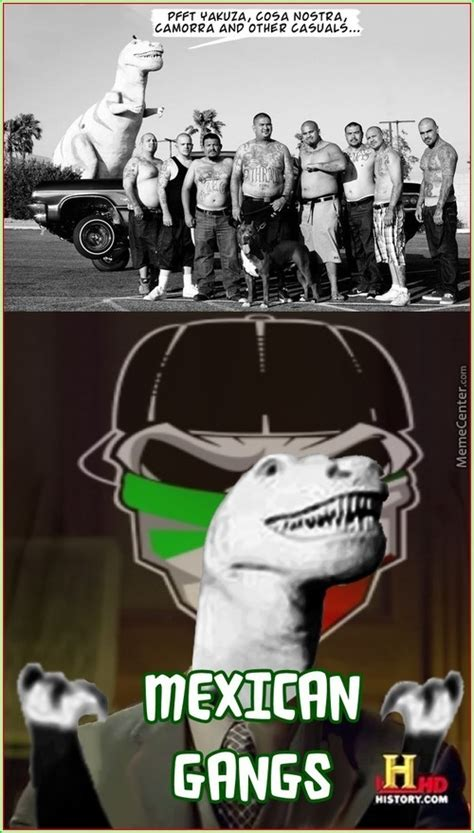 Gang Bang Memes - mexican gang memes best collection of funny mexican gang