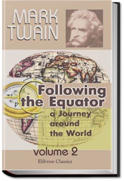 following the equator books following the equator a journey around the world all