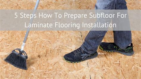 prepare subfloor in 5 easy steps with bestlaminate