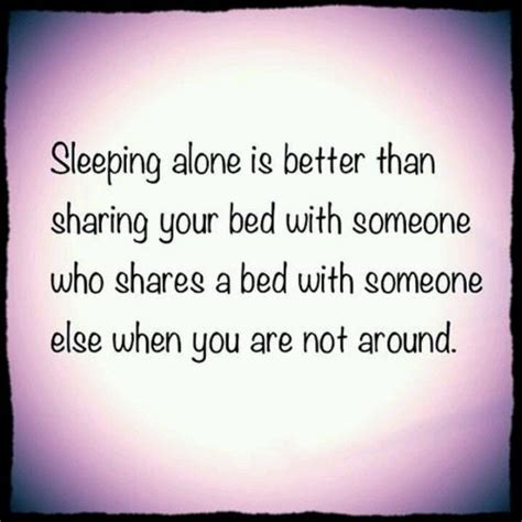 how to your to sleep alone sleeping alone quotes quotesgram