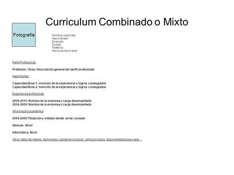 Modelo Curriculum Vitae Combinado O Mixto C 243 Mo Hacer Un Curriculum Vitae Bien Explicado Hazlo Tu Mismo Taringa