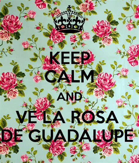 larosa de guadalupe keep calm and ve la rosa de guadalupe poster osea keep