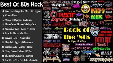 80s rock hits best of 80s rock greatest 80s rock songs 80s rock