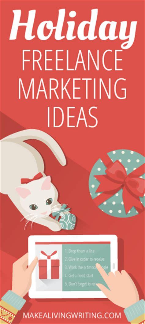 4 easy freelance marketing ideas for the holidays