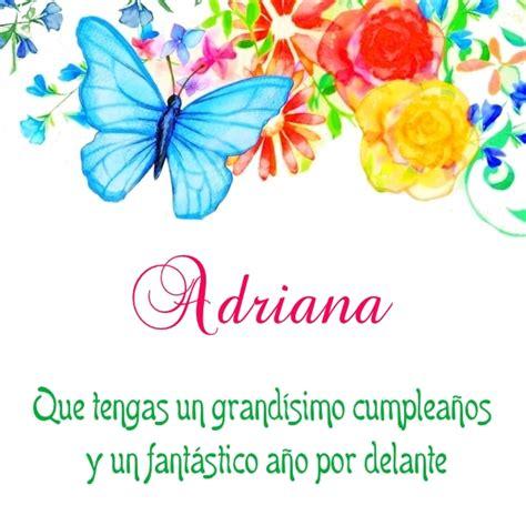 imagenes bonitas de cumpleaños con nombres im 193 genes de cumplea 209 os con nombre adriana para descargar