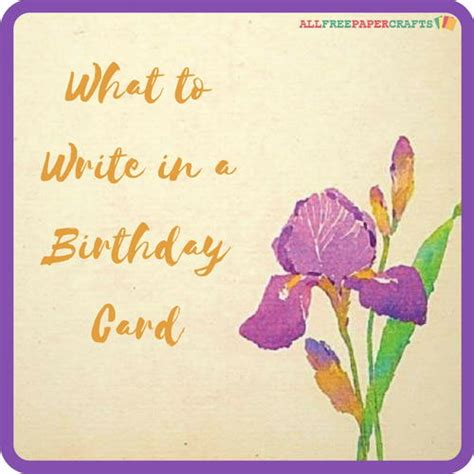 What To Write Birthday Card What To Write In A Birthday Card Allfreepapercrafts Com