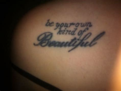 be your own kind of beautiful tattoo 28 best images about tattoos on infinity