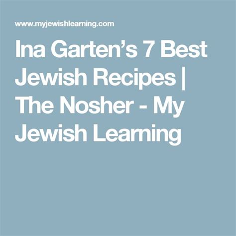 ina garten jewish 91 best jewish taste images on pinterest