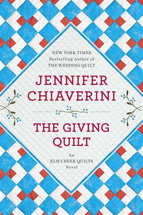 The Giving Quilt Book by The Giving Quilt Chiaverini