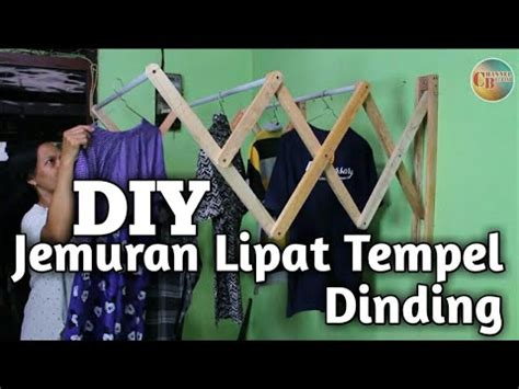 membuat jemuran lipat membuat jemuran lipat tempel dinding youtube